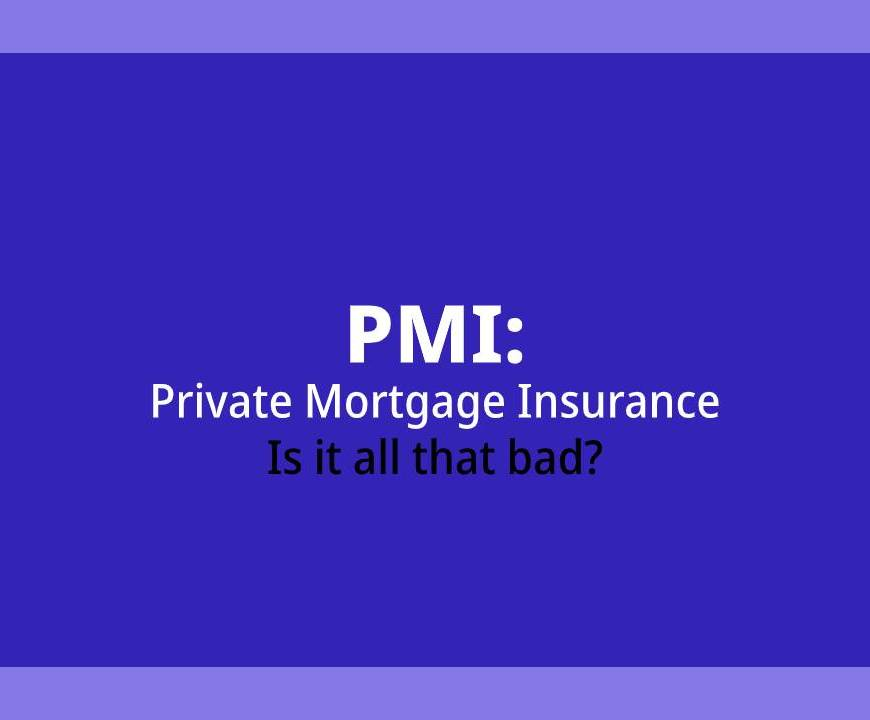 PMI-Private-Mortgage-Insurance-Is-PMI-Bad
